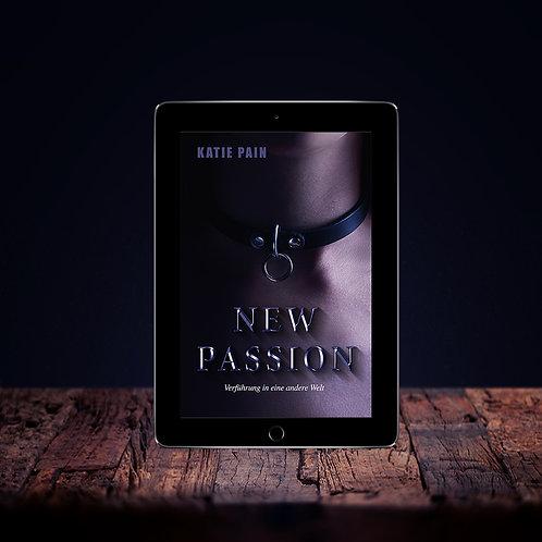 NEW PASSION - Verführung in eine andere Welt (ePub)