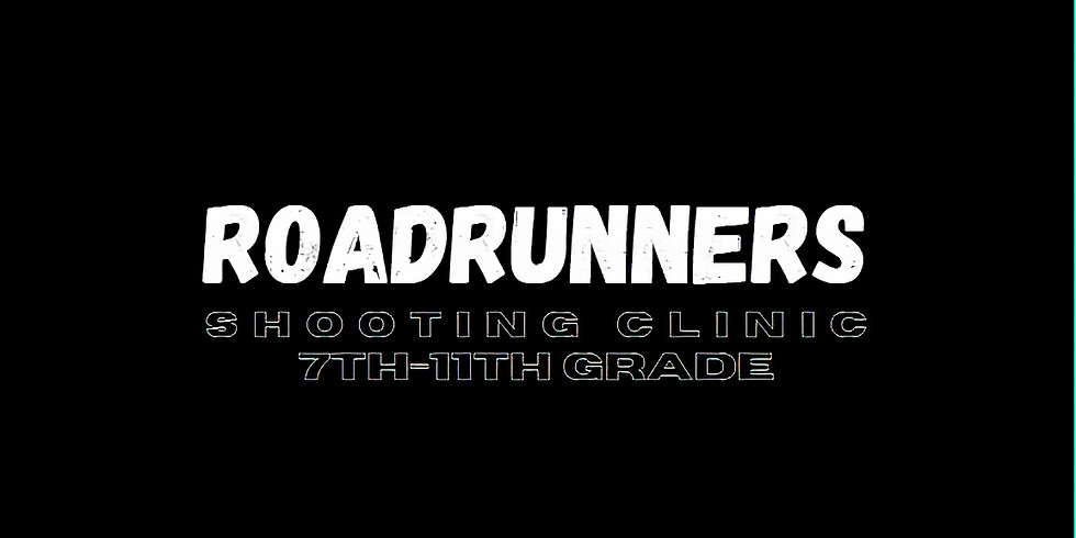 Roadrunners Shooting Clinic