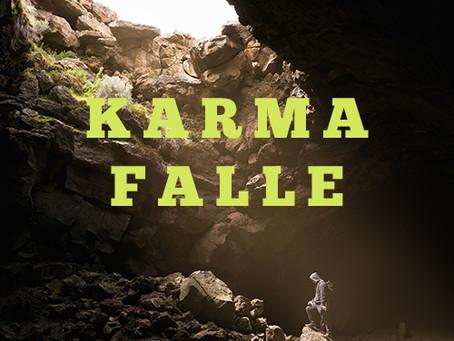 Die Karma-Falle
