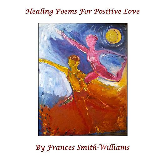 Healing Poem For Positive Love
