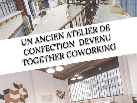 L'histoire des locaux de Together Coworking