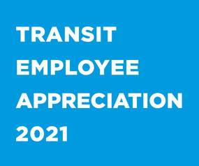 Transit Employee Appreciation 2021