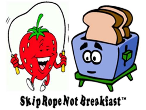 Skip Rope Not Breakfast ™