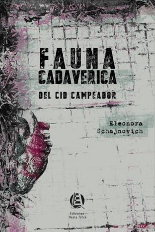 FAUNA CADAVERICA DEL CID CAMPEADOR