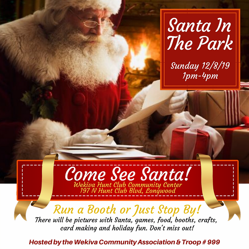 Santa in the Park - Hosted by the Wekiva Community Association & Troop 999