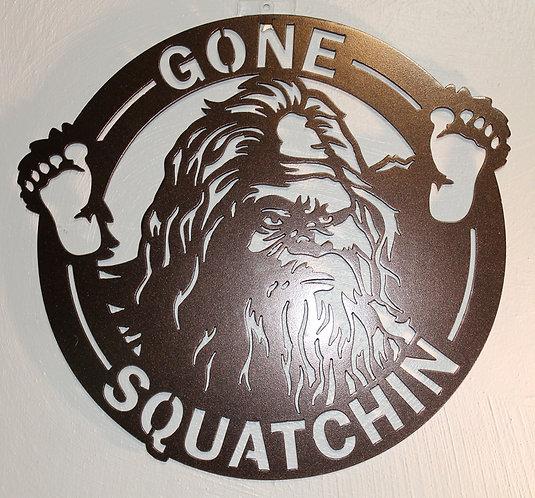 Bigfoot GONE SQUATCHIN Sign Sasquatch Metal Art