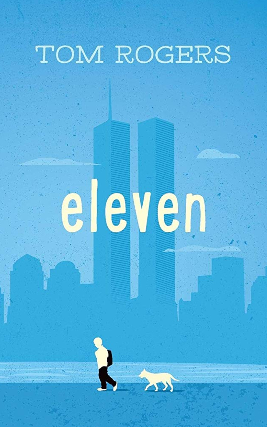 Eleven #Childrensbook #kidlit #september11