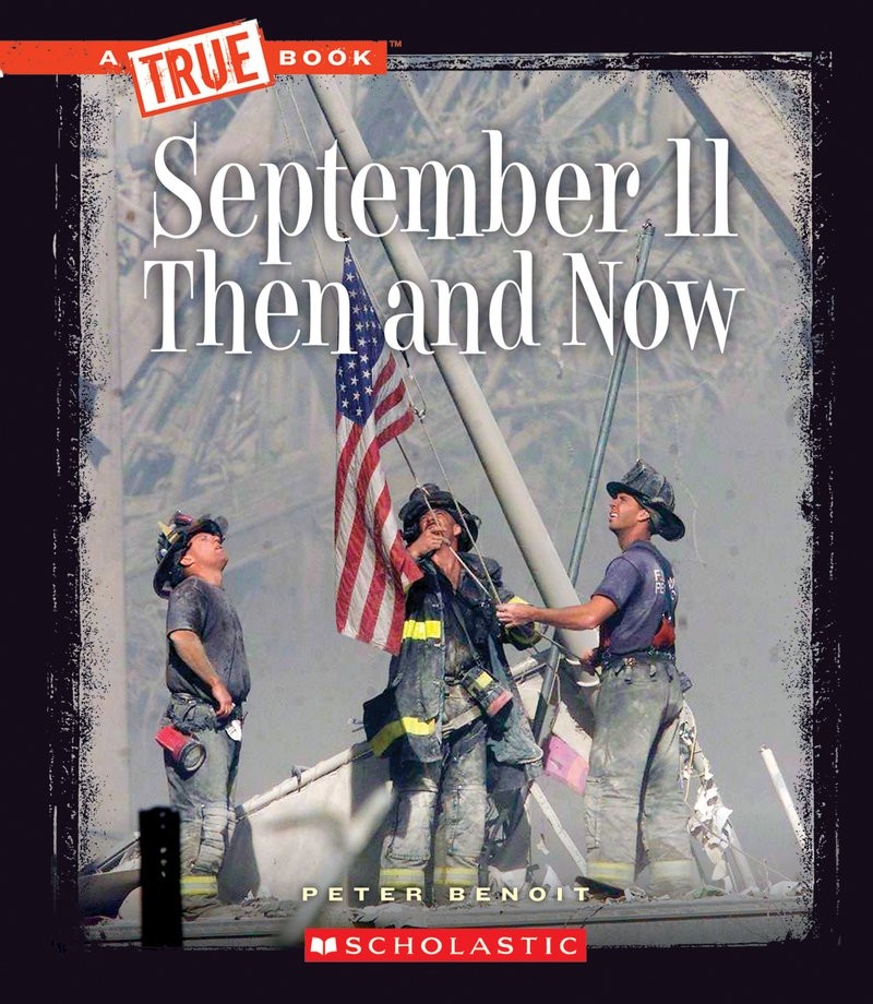 September 11 then and now scholastic #childrensbooks #kidlit #september11