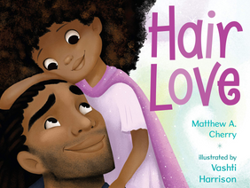 Hair Love (Book Review) + Natural Hair Styling Tips and Tools