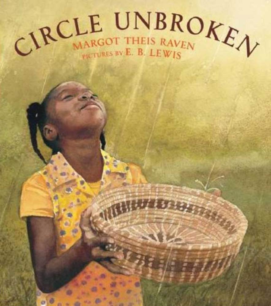 Circle Unbroken Gullah Geechee Childrens Books about South Carolina