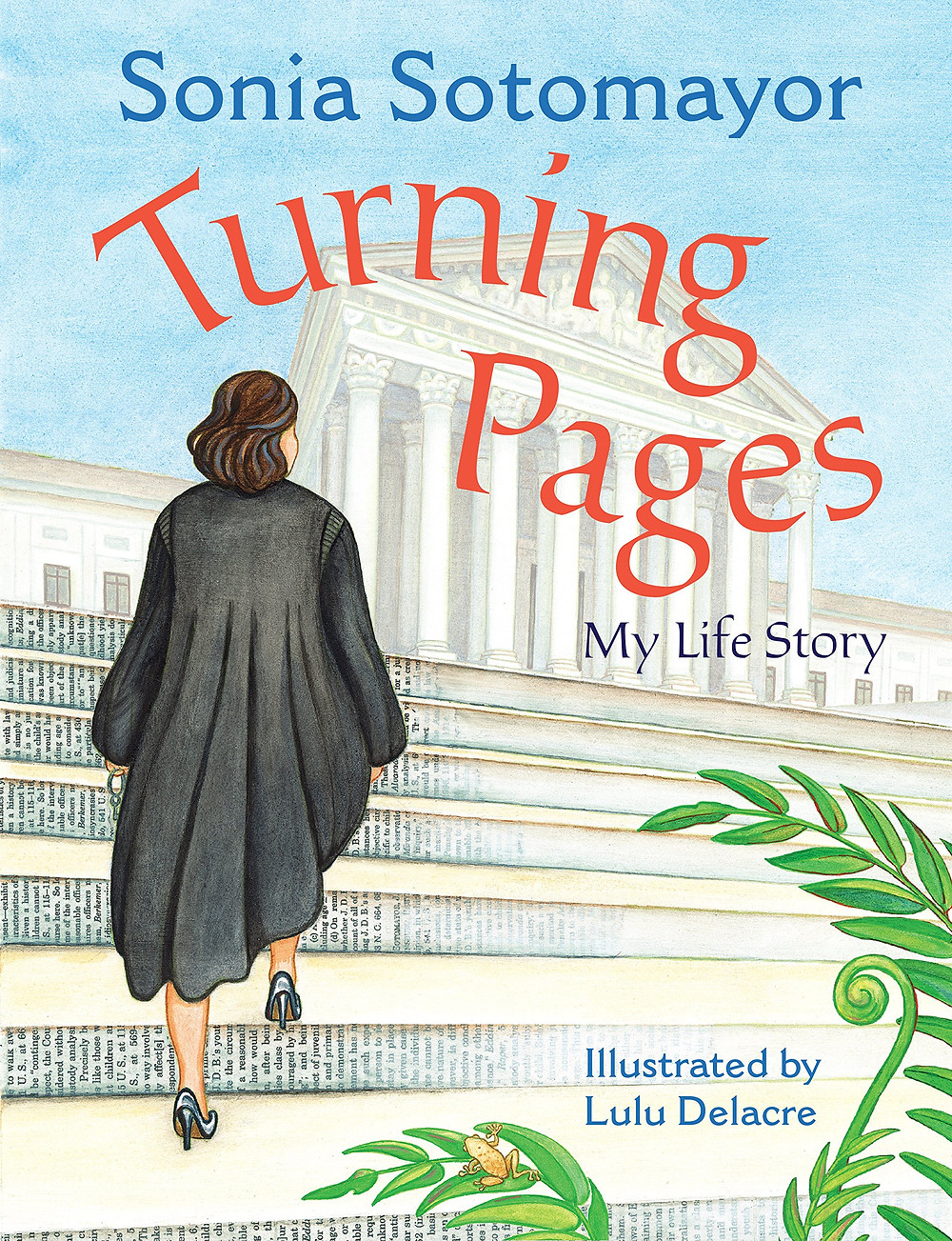 Turning Pages Sonia Sotomayor Childrens Book