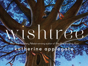 Wishtree: A Talking Oak Tree, an Intolerant Community, a Story of Hope