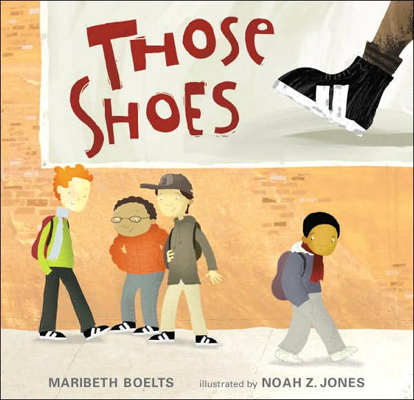 Those Shoes Childrens Books about Kindess
