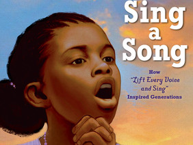 Cover Reveal: Sing a Song: How Lift Every Voice and Sing Inspired Generations