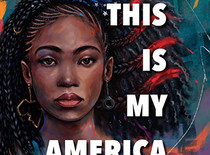 This Is My America Explores The Racist Injustices In The American Justice System