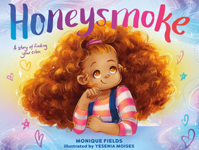 Honeysmoke: A Biracial Girl Embraces The Colors That Make Her Unique