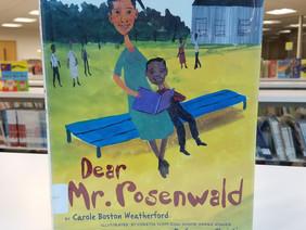Dear Mr. Rosenwald: Understanding theAfrican American Struggle forEducation