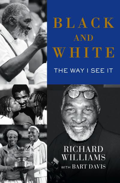 Richard Williams Book - Serena Williams Dad