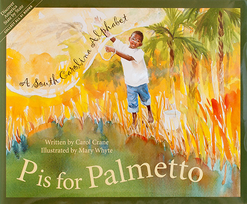 P is for Palmetto Childrens books about south carolina
