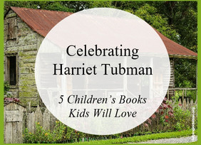 The Combahee River Raid and Great Children's Books About Harriet Tubman