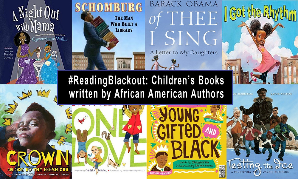 #ReadingBlackout Childrens Books by African American Authors