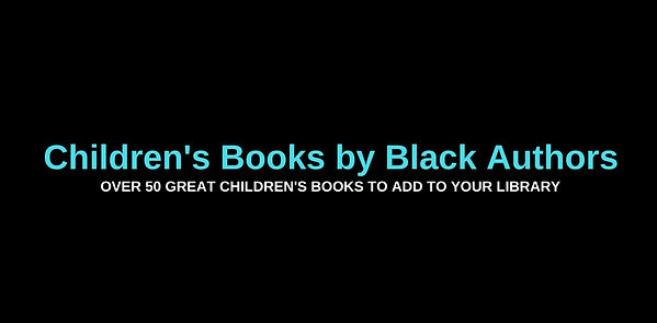 Childrens books by Black authors