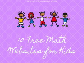 Make Learning Fun with These Free Math Websites for Kids