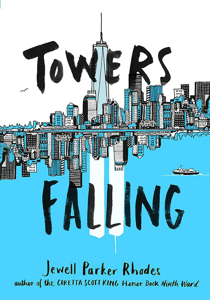 Towers Falling September 11 Childrens Books