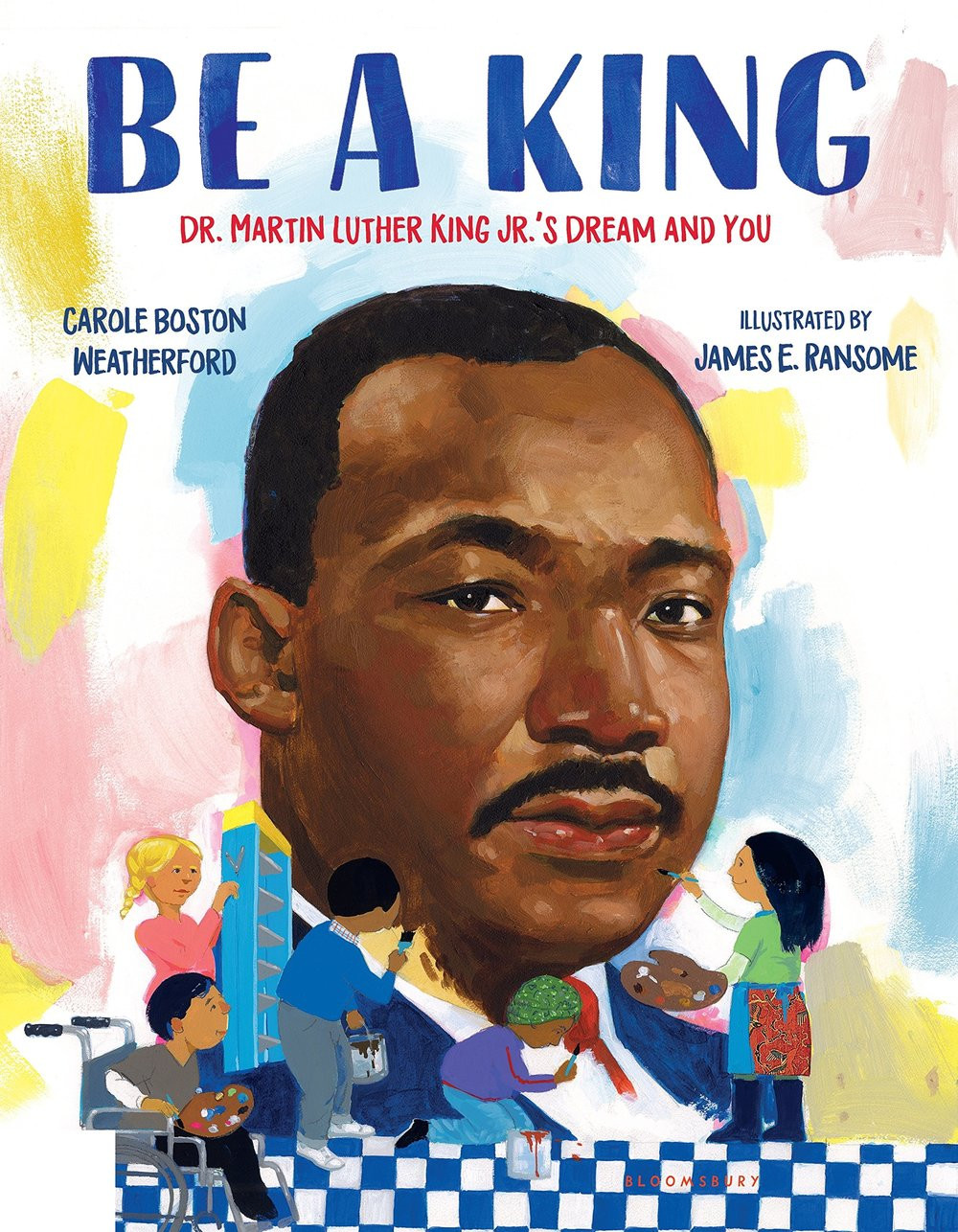 Be a King Dr Martin Luther King Children's Book