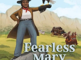 Fearless Mary - The Story of Stagecoach Pioneer Mary Fields