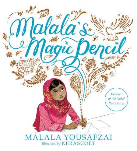 Malala's Magic Pencil Childrens book Nobel Peace Prize