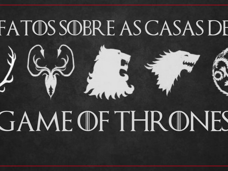 Quiz | Fatos sobre as principais casas de 'Game Of Thrones'.