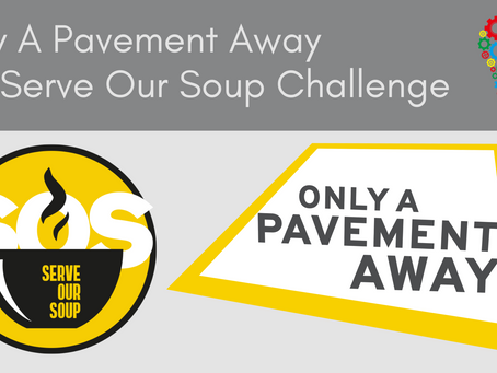 SOS: #ServeOurSoup - Campaign for Only A Pavement Away