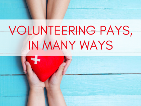 Volunteering Pays in Many Ways