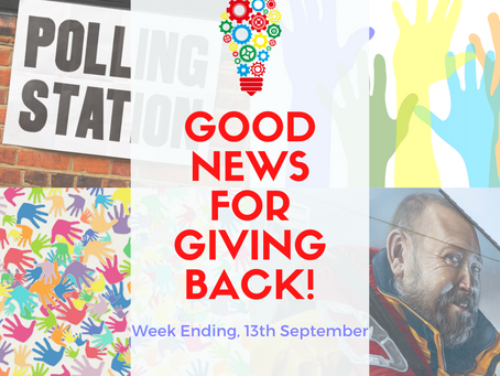Good News for Giving Back! Week Ending, 13th September