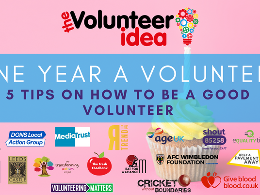 One Year a Volunteer - 5 Tips on How to be a Good Volunteer