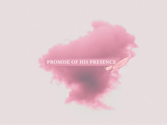 Promise of His Presence