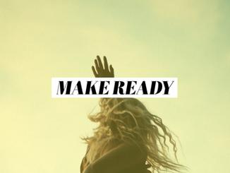 Making Ready