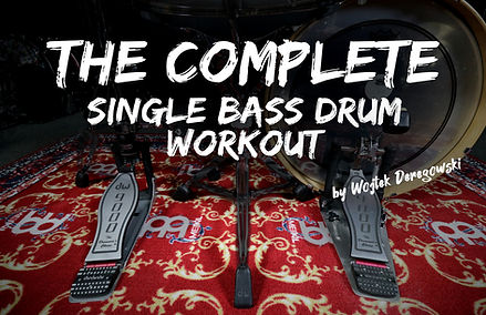 the complete single bass drum workout pr