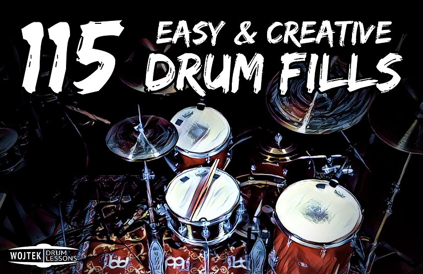 115 Easy & Creative DRUM FILLS