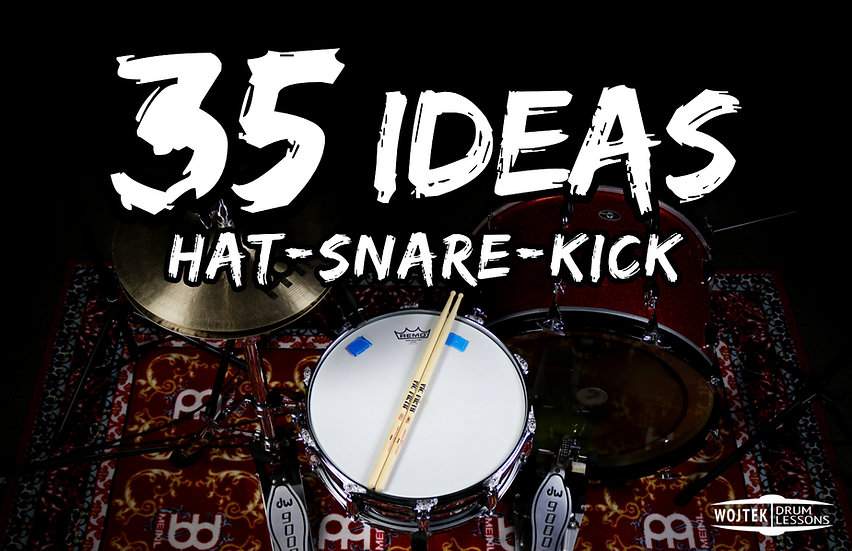 35 Kick-Snare-Hat Ideas