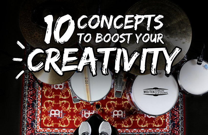 10 Concepts to Boost Your CREATIVITY