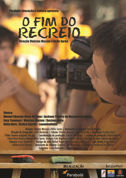 O FIM DO RECREIO (2011)