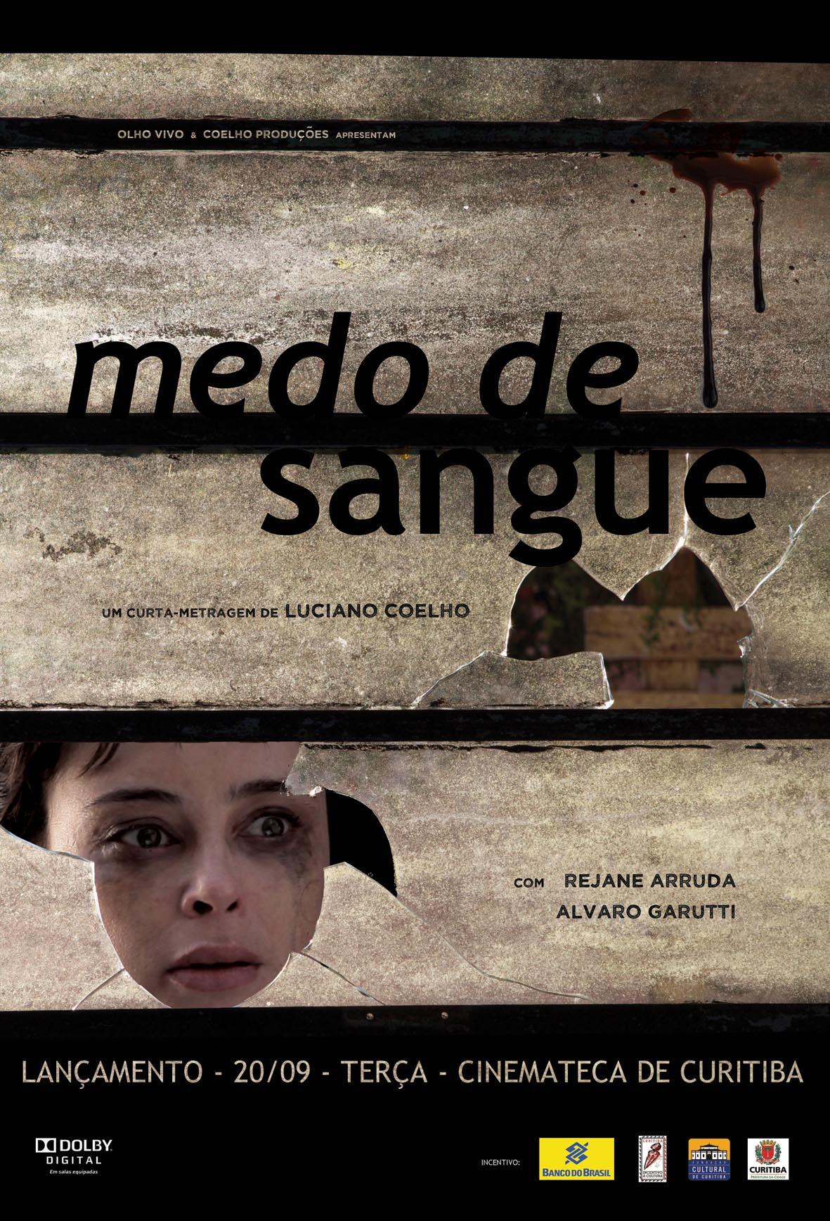 MEDO DE SANGUE (2012)