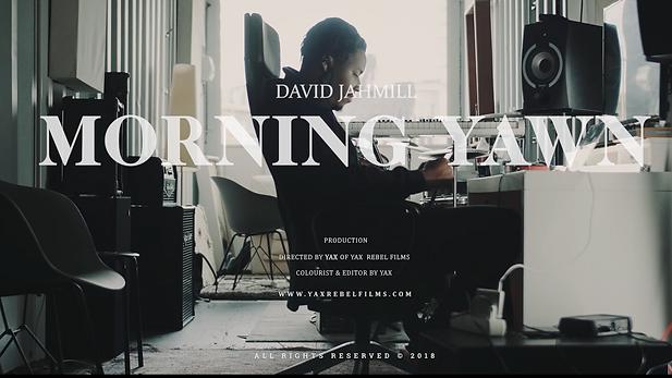 David Jahmill - Morning Yawn (I Just Wanna Know)