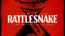 Watch the trailer for the NETFLIX feature RATTLESNAKE!