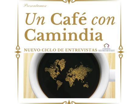 """Un Café con Camindia"" - Nuevo ciclo de entrevistas a autoridades"