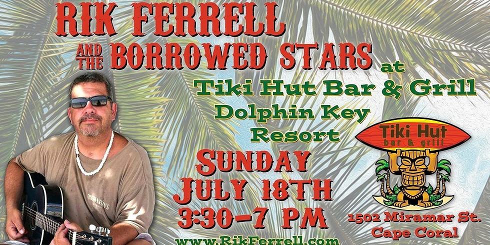 RIK FERRELL & THE BORROWED STARS AT DOLPHIN TIKI