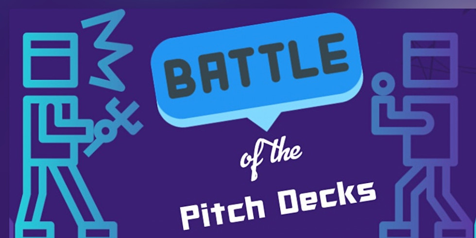 2021 Battle of the Pitch Decks: FINALE!