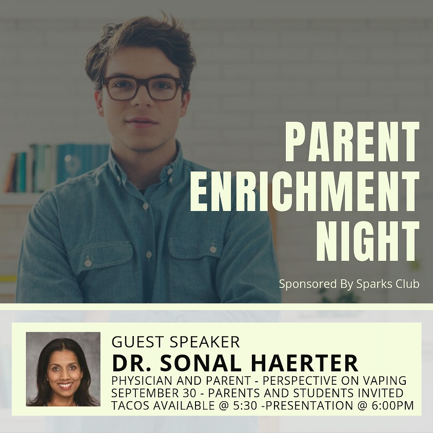 """Parent Enrichment Night- """"Perspective on Vaping"""""""